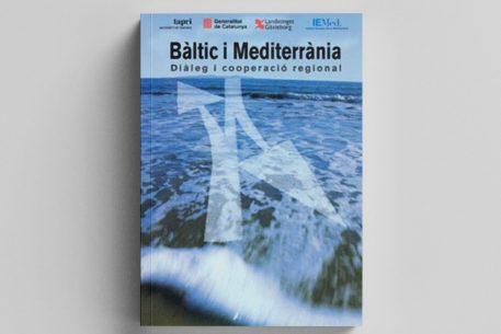Bàltic i Mediterrània. Diàleg i cooperació regional