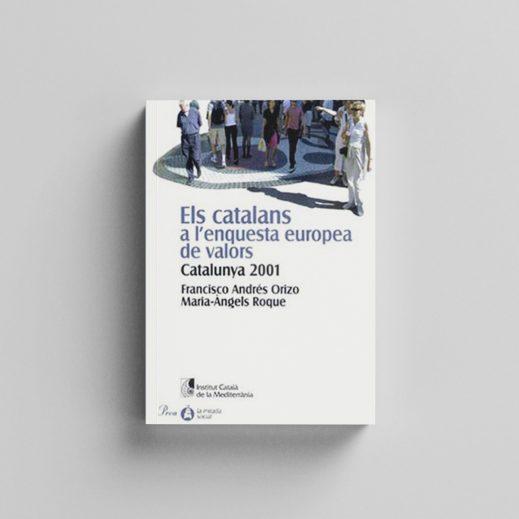 Els catalans a l'enquesta europea de valors. Catalunya 2001