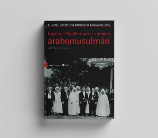 España, el Mediterráneo y el mundo árabo-musulman