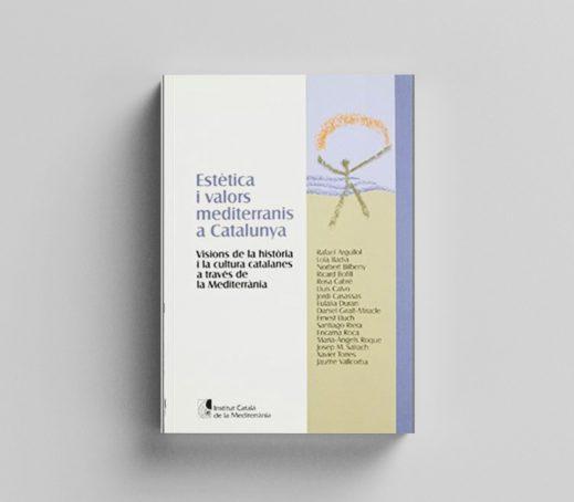 Estètica i valors mediterranis a Catalunya
