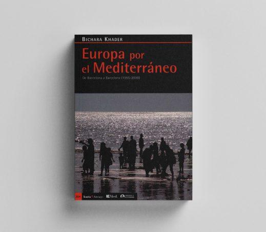 Europa por el Mediterráneo. De Barcelona a Barcelona (1995-2009)
