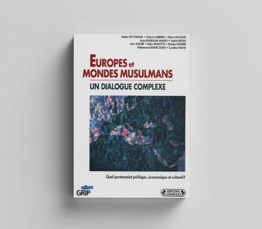 Europes et mondes musulmans : un dialogue complexe