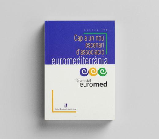 Fòrum Civil Euromed. Cap a un nou escenari d'associació euromediterrània