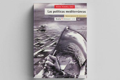 Las políticas mediterráneas. Nuevos escenarios de cooperación