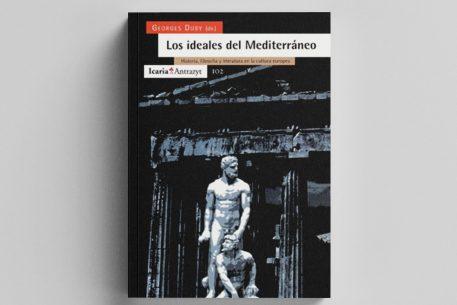 Los ideales del Mediterráneo en la cultura europea