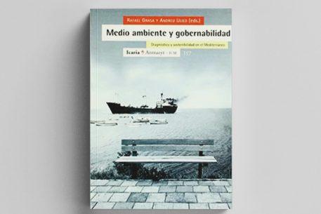 Medio ambiente y gobernabilidad. Diagnóstico y sostenibilidad en el Mediterráneo