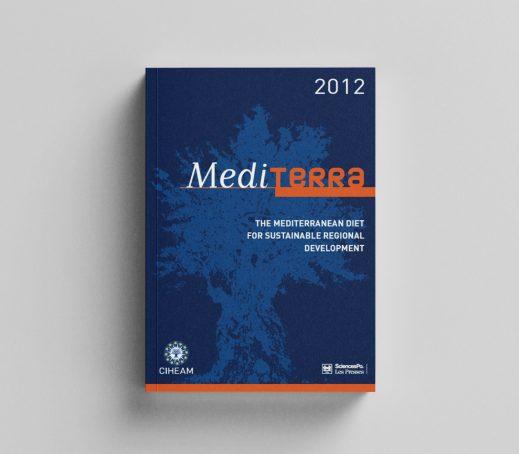 Mediterra 2012: The Mediterranean Diet for Sustainable Regional Development