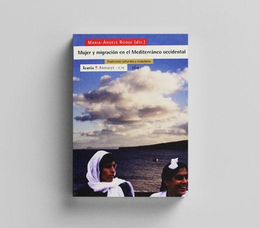 Mujer y migración en el Mediterráneo occidental. Tradiciones culturales y ciudadanía