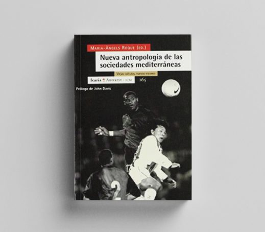 Nueva antropología de las sociedades mediterráneas