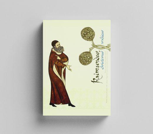Raimundus, Christianus Arabicus: Ramon Llull i la trobada entre cultures